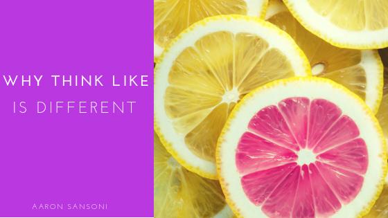 Aaron Sansoni - Think Like Is Different Blog Header